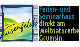 Ferienhaus Grumsin - Das Luisenfelde - Seminarhaus und Ferienwohnung direkt am Weltnaturerbe Grumsin.